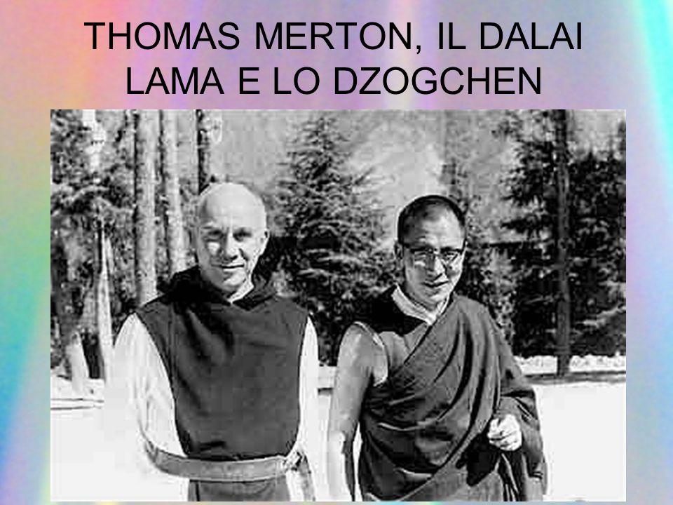 THOMAS MERTON, IL DALAI LAMA E LO DZOGCHEN