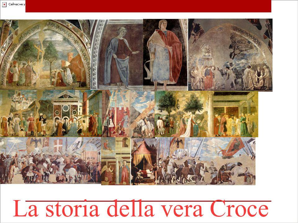 La storia della vera Croce