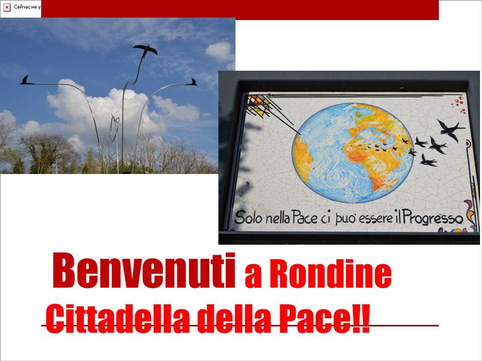 Benvenuti a Rondine Cittadella della Pace!!