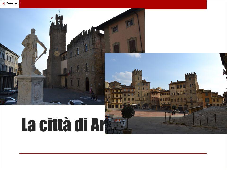 La città di Arezzo!!!