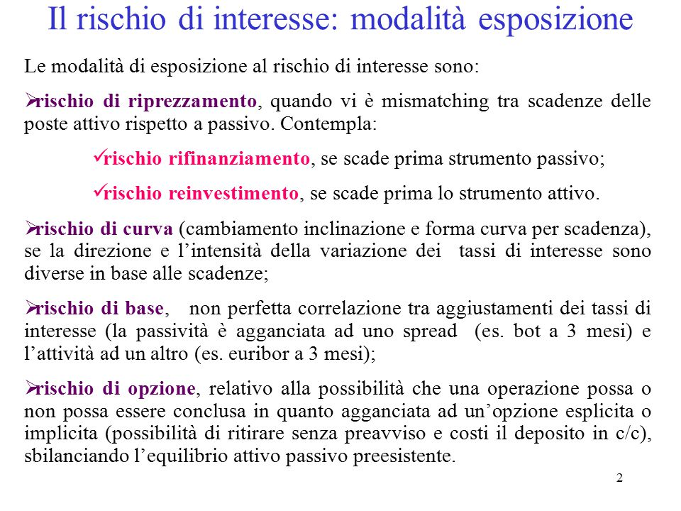 13 Attivo Margine interesse Margine intermediazione I 1 = (A ns * i 1 ) - (P ns * r 1 ) I 2 = AP s * (i 2 - r 2 ) I 3 = G * (i 2 o r 2 ) Passivo Var.