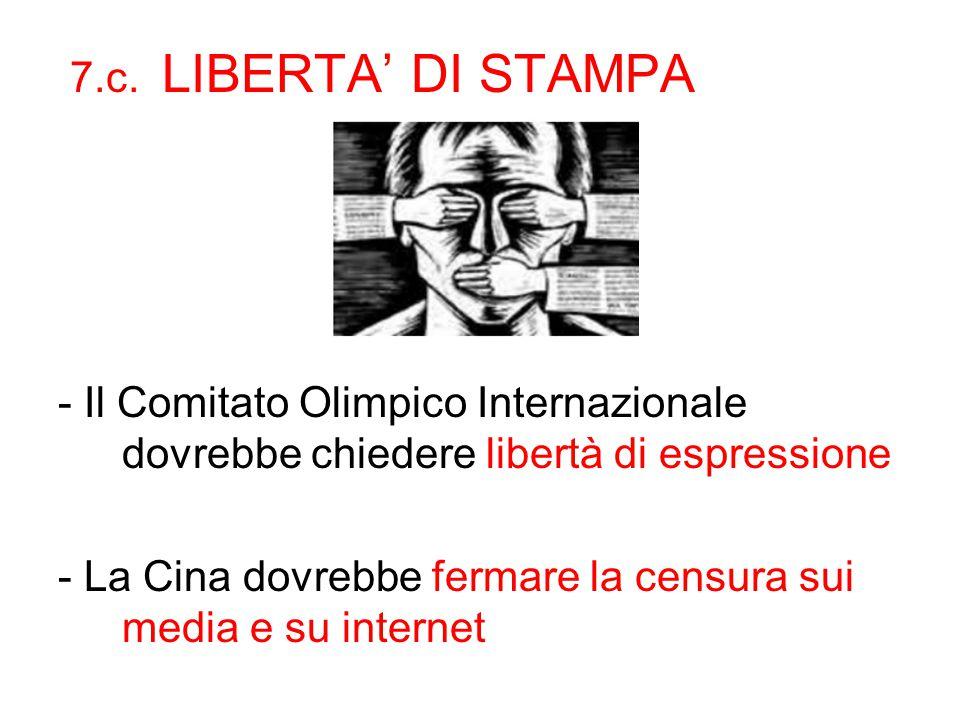 7.c. LIBERTA' DI STAMPA - Il Comitato Olimpico Internazionale dovrebbe chiedere libertà di espressione - La Cina dovrebbe fermare la censura sui media