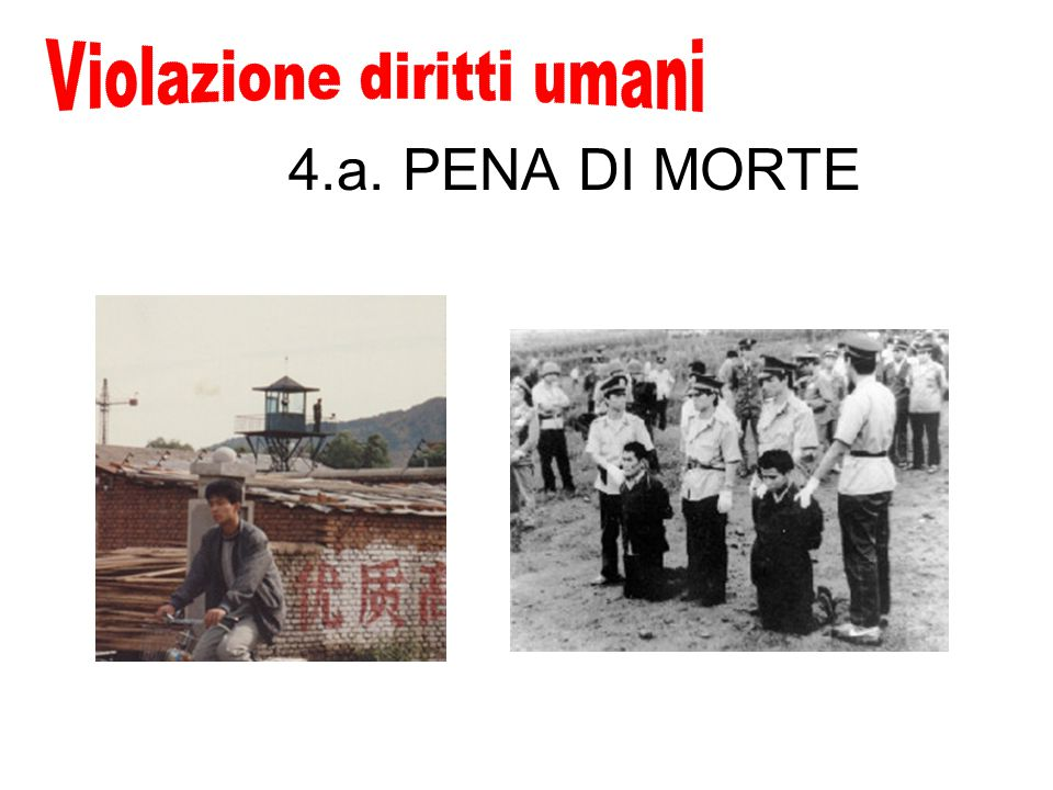 4.a. PENA DI MORTE