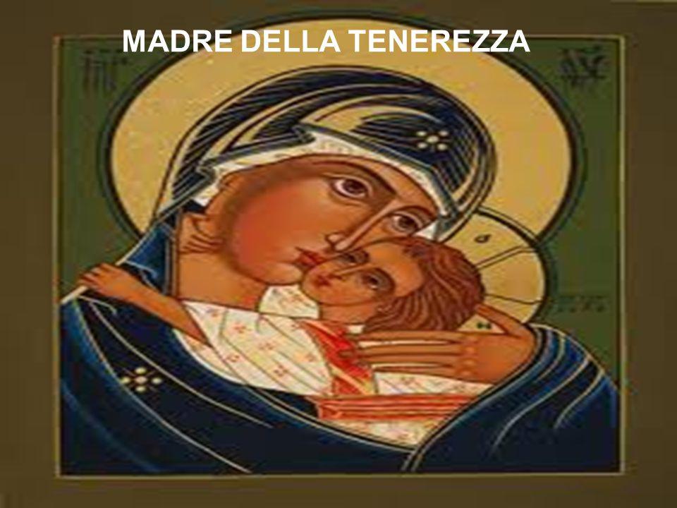 MADRE DELLA TENEREZZA
