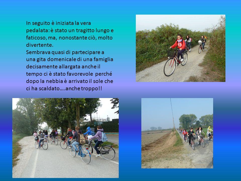 In seguito è iniziata la vera pedalata: è stato un tragitto lungo e faticoso, ma, nonostante ciò, molto divertente.