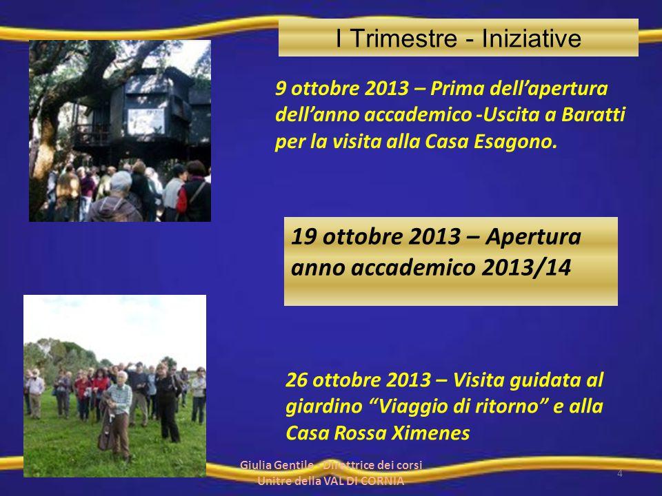 """26 ottobre 2013 – Visita guidata al giardino """"Viaggio di ritorno"""" e alla Casa Rossa Ximenes I Trimestre - Iniziative 19 ottobre 2013 – Apertura anno a"""