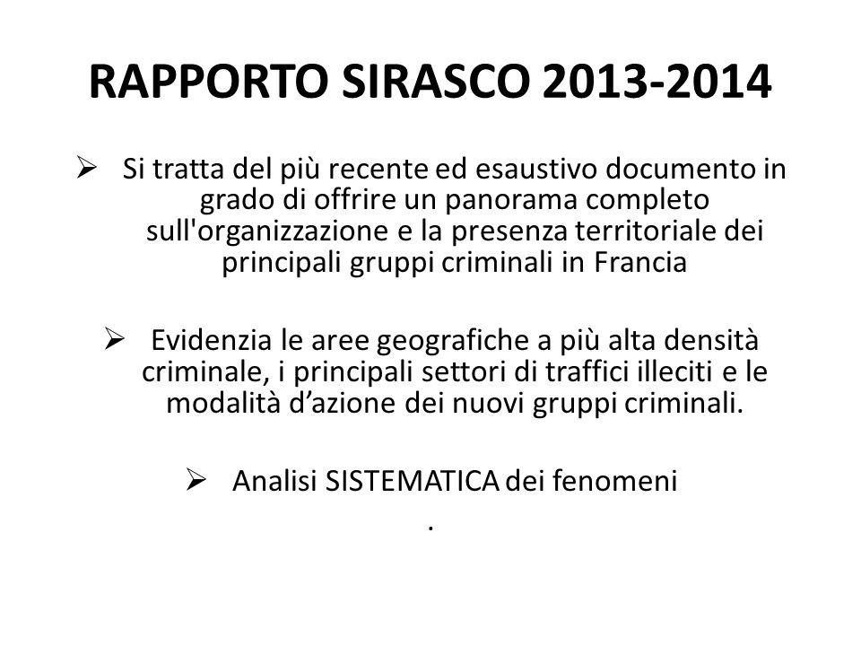 RAPPORTO SIRASCO 2013-2014  Si tratta del più recente ed esaustivo documento in grado di offrire un panorama completo sull'organizzazione e la presen