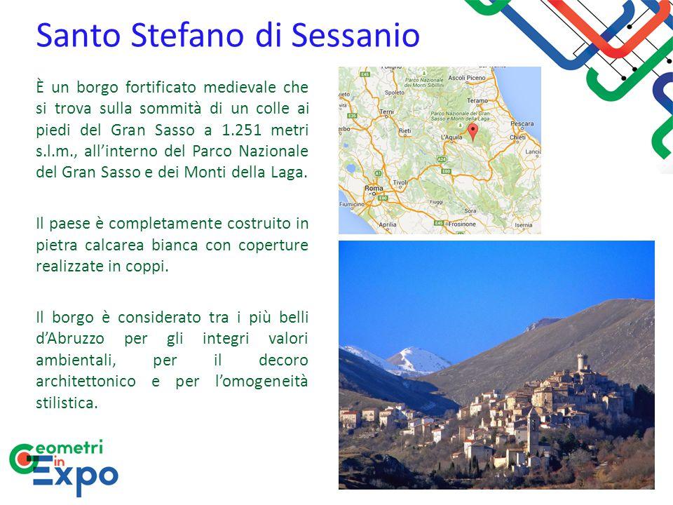 Santo Stefano di Sessanio È un borgo fortificato medievale che si trova sulla sommità di un colle ai piedi del Gran Sasso a 1.251 metri s.l.m., all'in