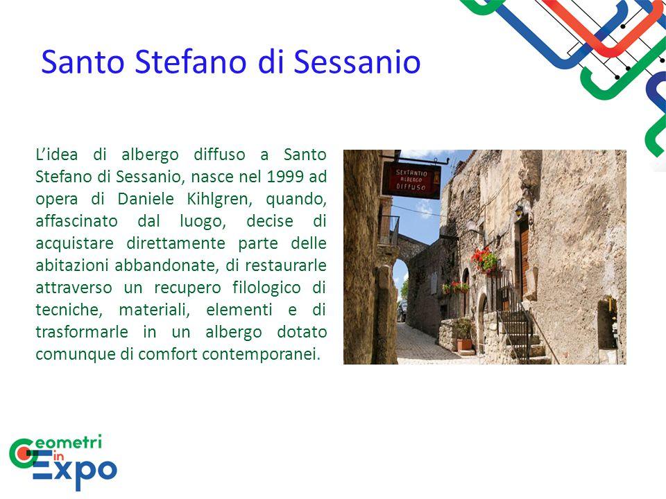 Santo Stefano di Sessanio L'idea di albergo diffuso a Santo Stefano di Sessanio, nasce nel 1999 ad opera di Daniele Kihlgren, quando, affascinato dal