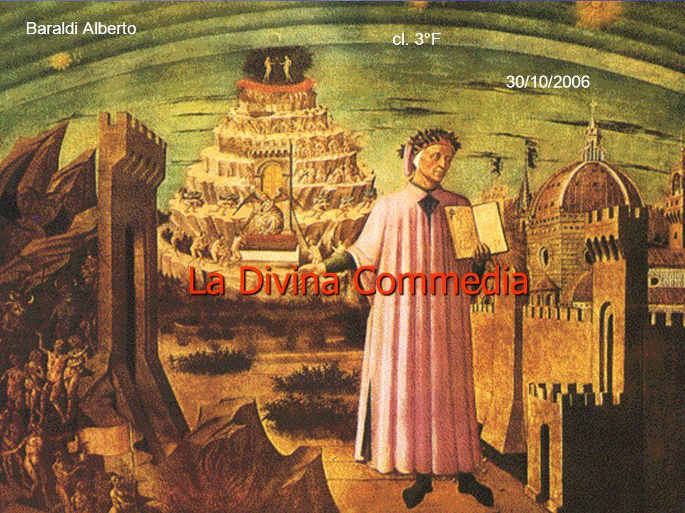 La Divina Commedia Baraldi Alberto cl. 3°F 30/10/2006