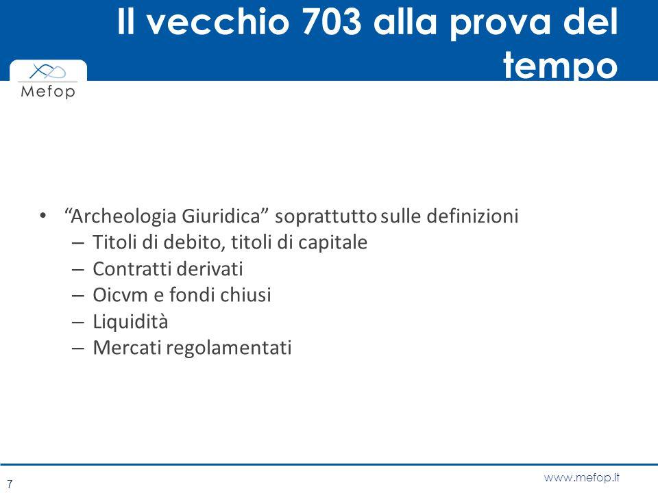 """www.mefop.it Il vecchio 703 alla prova del tempo """"Archeologia Giuridica"""" soprattutto sulle definizioni – Titoli di debito, titoli di capitale – Contra"""