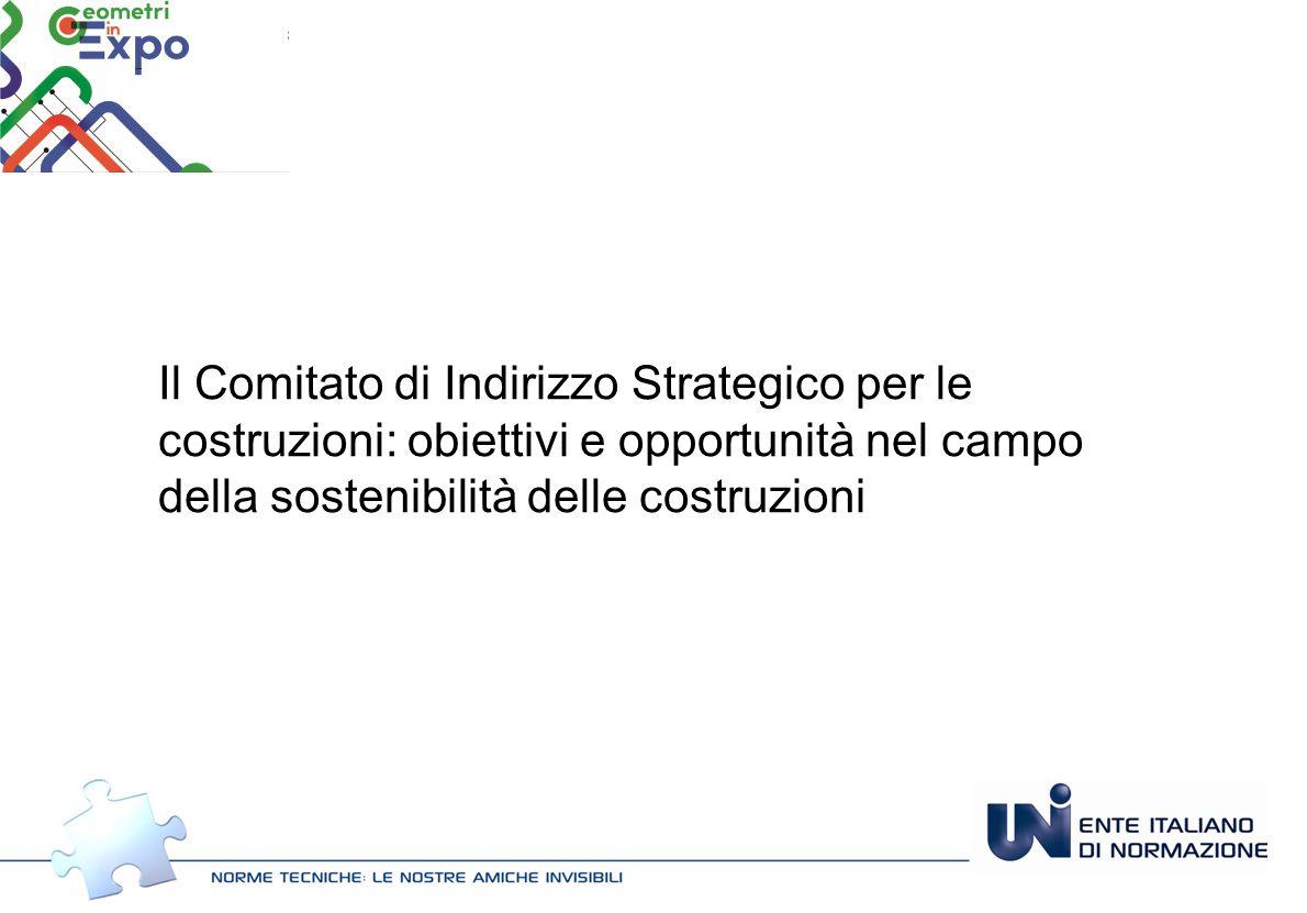 Il Comitato di Indirizzo Strategico per le costruzioni: obiettivi e opportunità nel campo della sostenibilità delle costruzioni