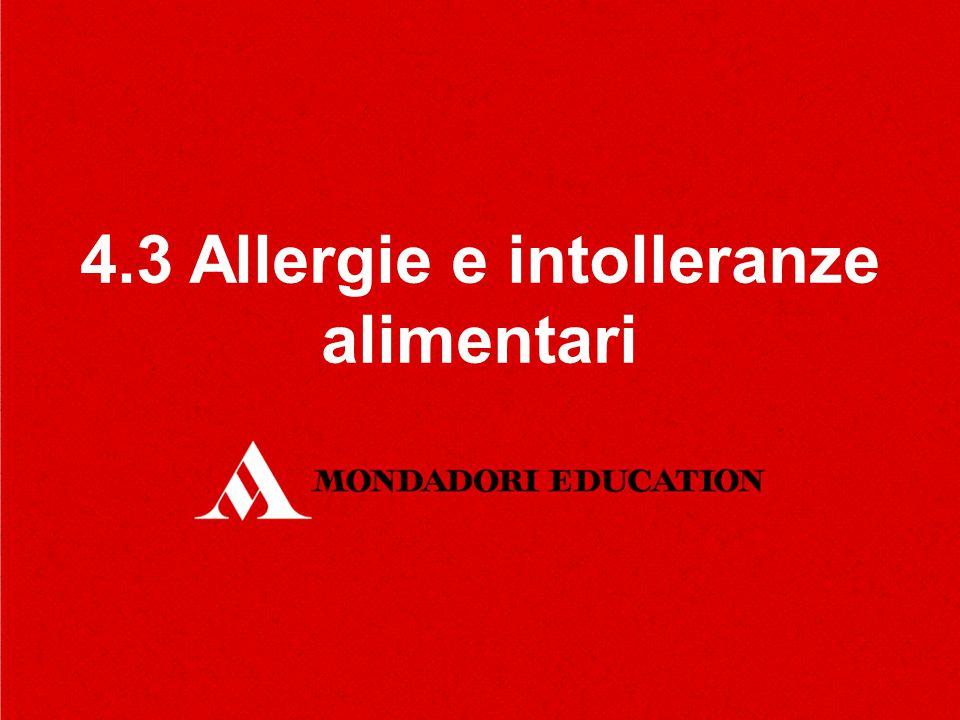 4.3 Allergie e intolleranze alimentari