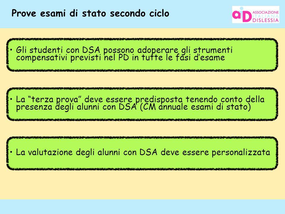 """117 Prove esami di stato secondo ciclo La """"terza prova"""" deve essere predisposta tenendo conto della presenza degli alunni con DSA (CM annuale esami di"""