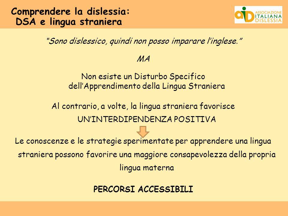 """Comprendere la dislessia: DSA e lingua straniera """"Sono dislessico, quindi non posso imparare l'inglese."""" MA Non esiste un Disturbo Specifico dell'Appr"""
