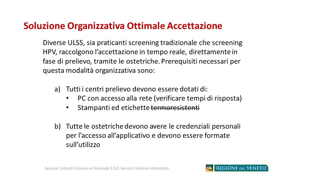 Soluzione Organizzativa Ottimale Accettazione Sezione Controlli Governo e Personale S.S.R.