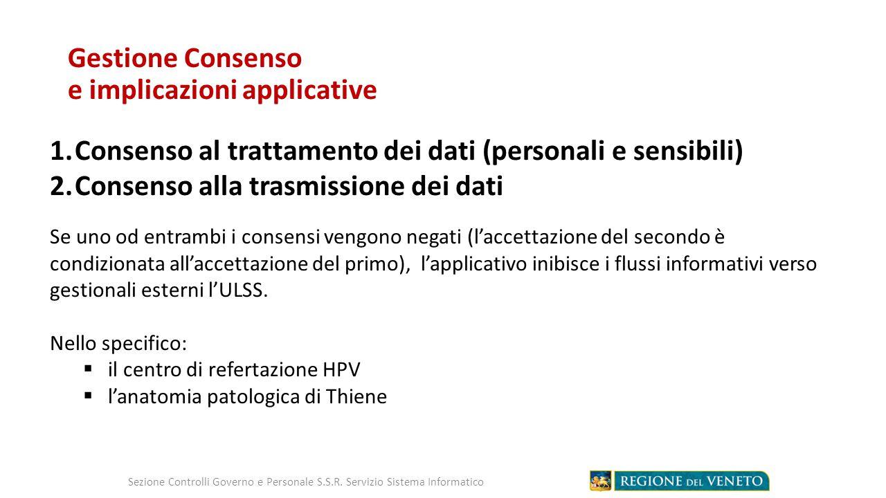 Gestione Consenso e implicazioni applicative Sezione Controlli Governo e Personale S.S.R.
