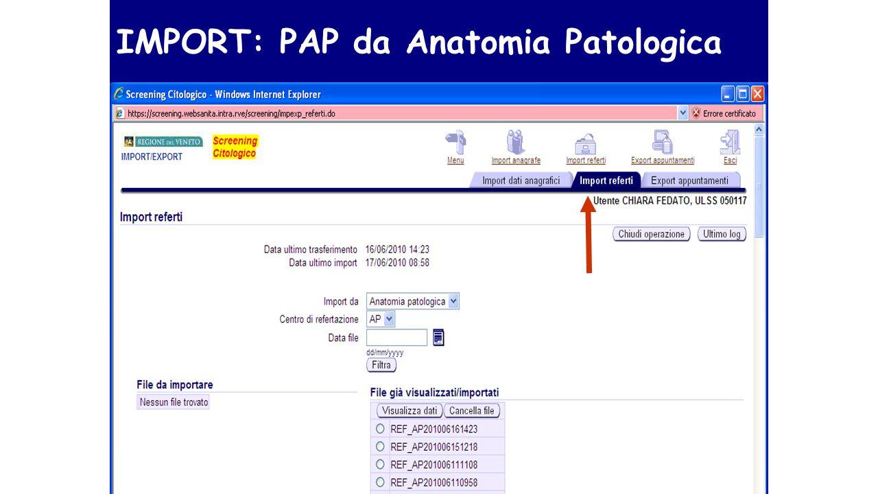 IMPORT: PAP da Anatomia Patologica