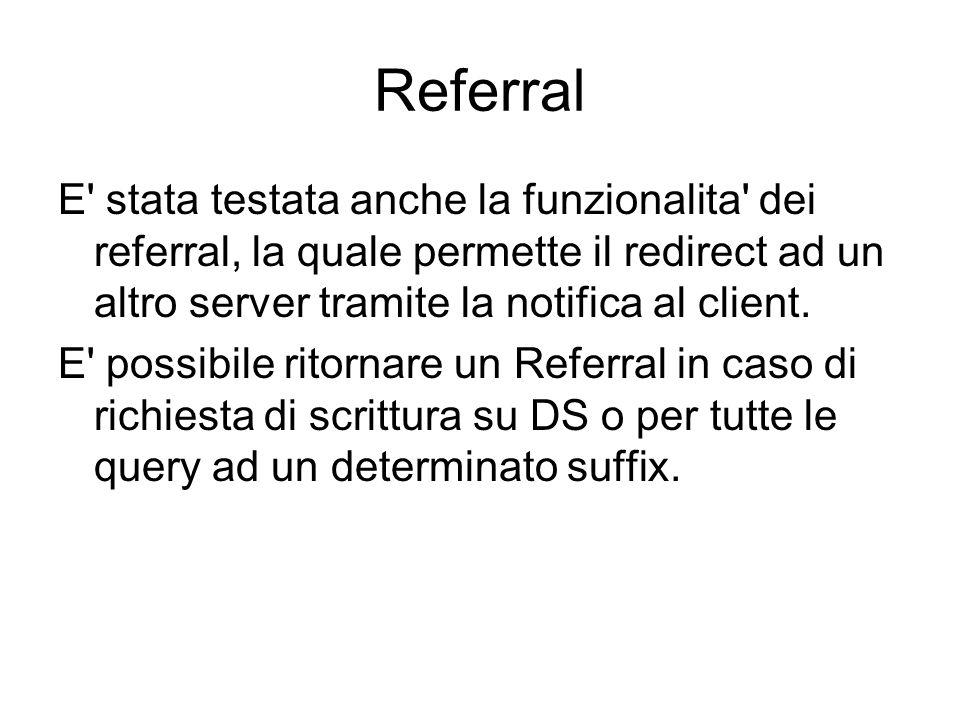Referral E stata testata anche la funzionalita dei referral, la quale permette il redirect ad un altro server tramite la notifica al client.