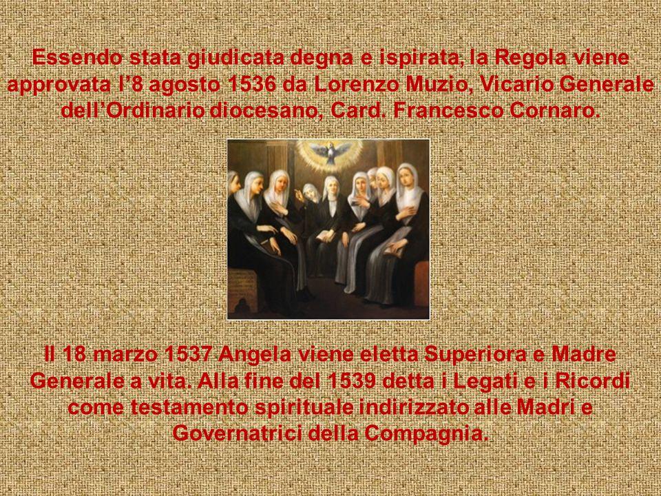 Il 25 novembre 1535, giorno di Santa Caterina d'Alessandria, Angela dà inizio ufficialmente alla Compagnia di Sant'Orsola. E depongono la loro firma n