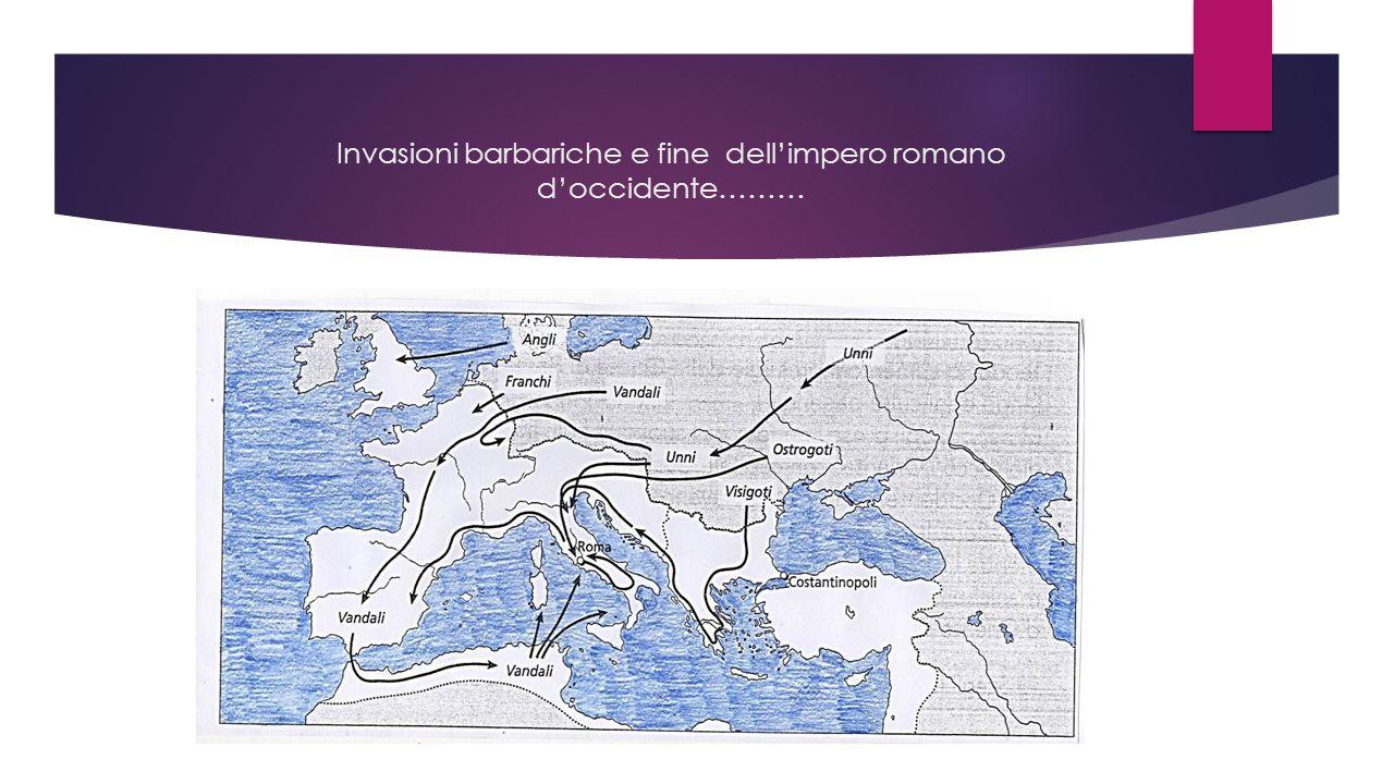 Invasioni barbariche e fine dell'impero romano d'occidente………