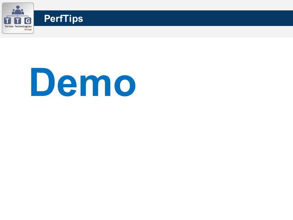 PerfTips Demo
