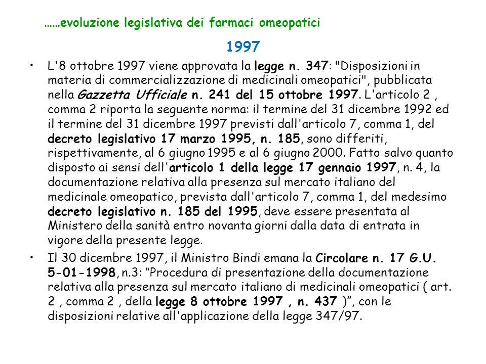 1997 L'8 ottobre 1997 viene approvata la legge n. 347: