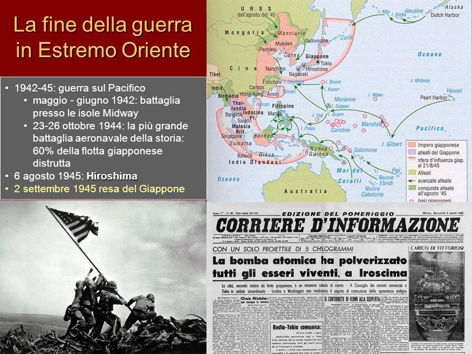 La fine della guerra in Estremo Oriente 1942-45: guerra sul Pacifico maggio - giugno 1942: battaglia presso le isole Midway 23-26 ottobre 1944: la più