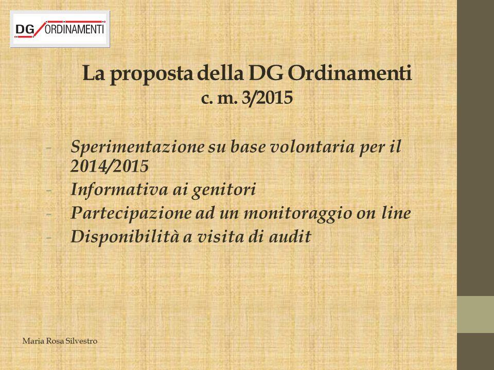 La proposta della DG Ordinamenti c. m. 3/2015 - Sperimentazione su base volontaria per il 2014/2015 - Informativa ai genitori - Partecipazione ad un m