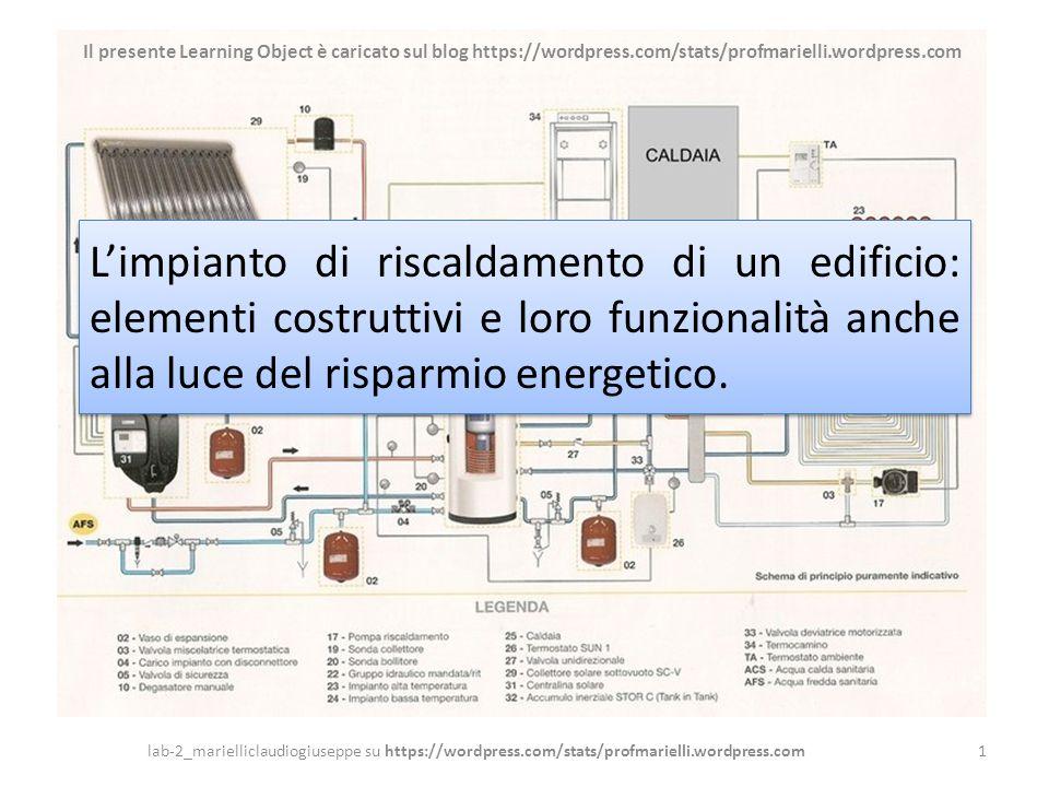 L'impianto di riscaldamento di un edificio: elementi costruttivi e loro funzionalità anche alla luce del risparmio energetico. 1lab-2_marielliclaudiog