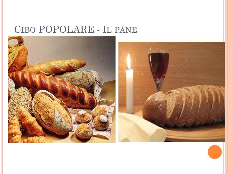 C IBO POPOLARE - I L PANE