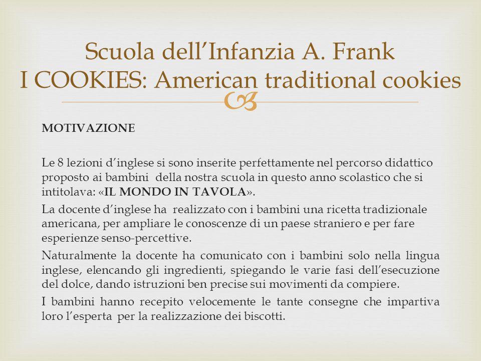  I cookies (o Chocolate Chip Cookies) sono dei croccanti biscotti arricchiti da gocce di cioccolato, tipici della cucina americana.
