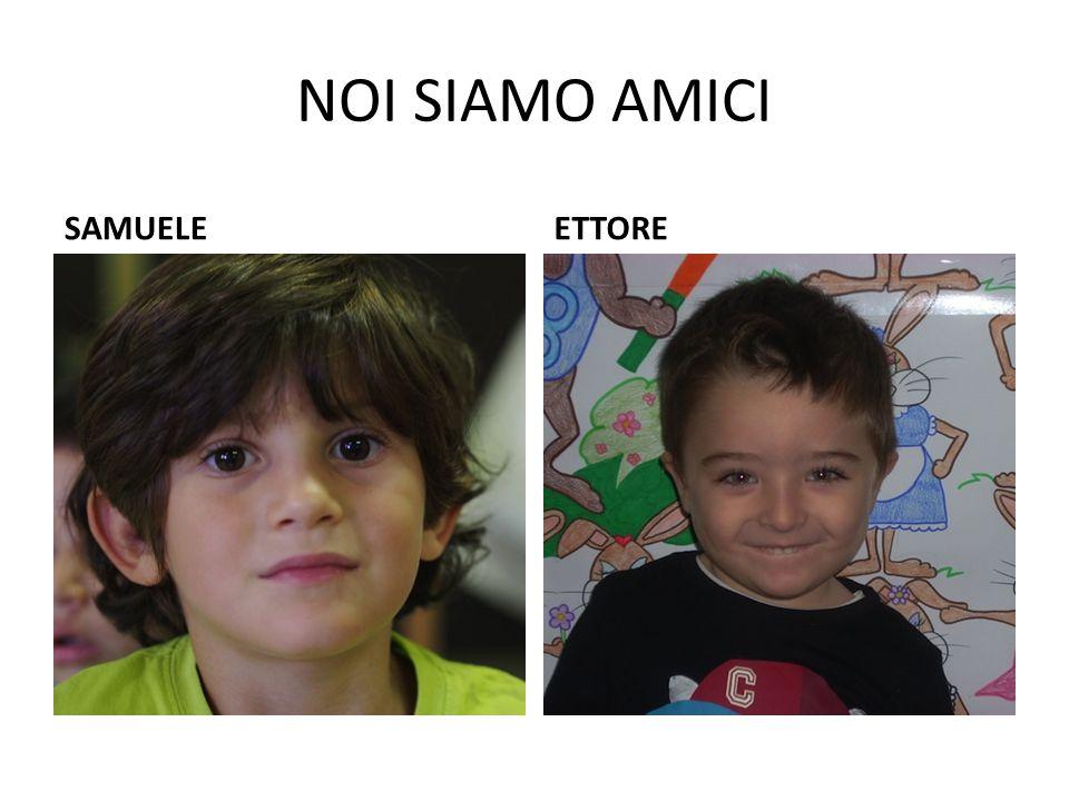 NOI SIAMO AMICI SAMUELEETTORE