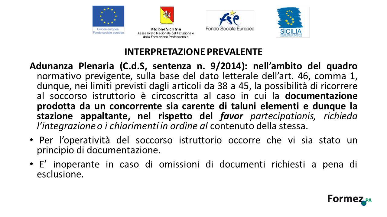 INTERPRETAZIONE PREVALENTE Adunanza Plenaria (C.d.S, sentenza n.