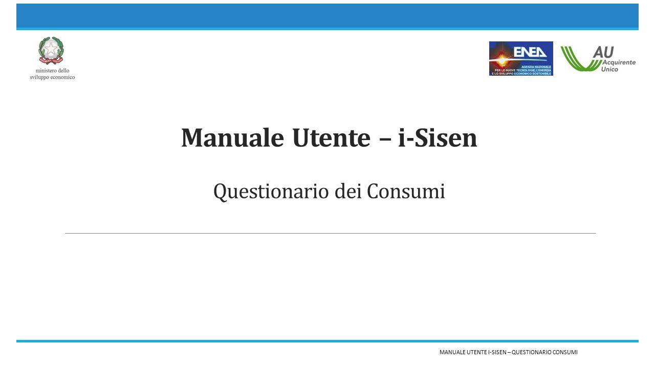 Manuale Utente – i-Sisen Questionario dei Consumi MANUALE UTENTE I-SISEN – QUESTIONARIO CONSUMI