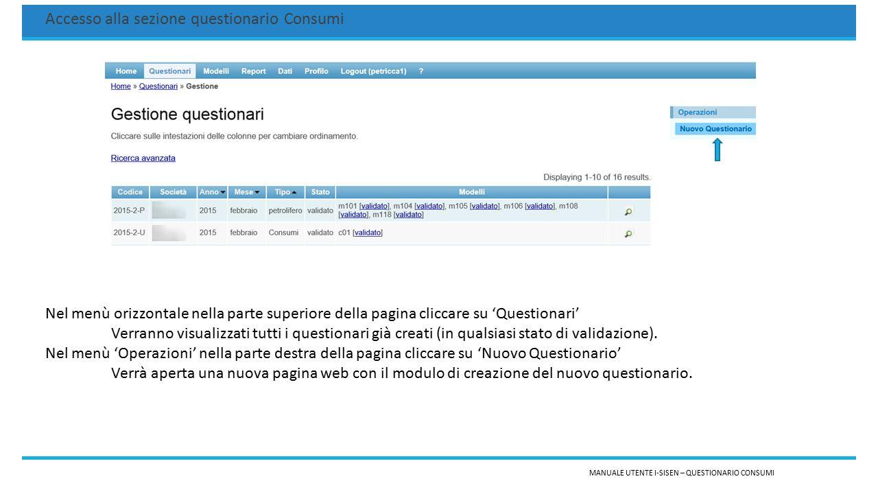 MANUALE UTENTE I-SISEN – QUESTIONARIO CONSUMI Accesso alla sezione questionario Consumi Nel menù orizzontale nella parte superiore della pagina clicca