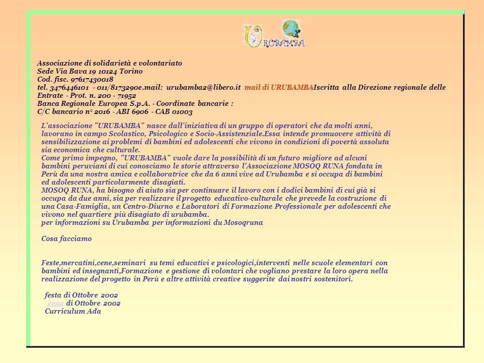 Associazione di solidarietà e volontariato Sede Via Bava 19 10124 Torino Cod.