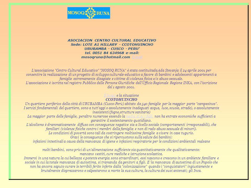 ASOCIACION CENTRO CULTURAL EDUCATIVO Sede: LOTE A1 HILLARY - CCOTOHUINCHO URUBAMBA - CUSCO - PERU tel.