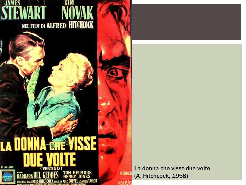 La donna che visse due volte (A. Hitchcock, 1958)