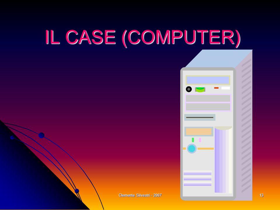 Clemente Silvestri - 200713 IL CASE (COMPUTER)