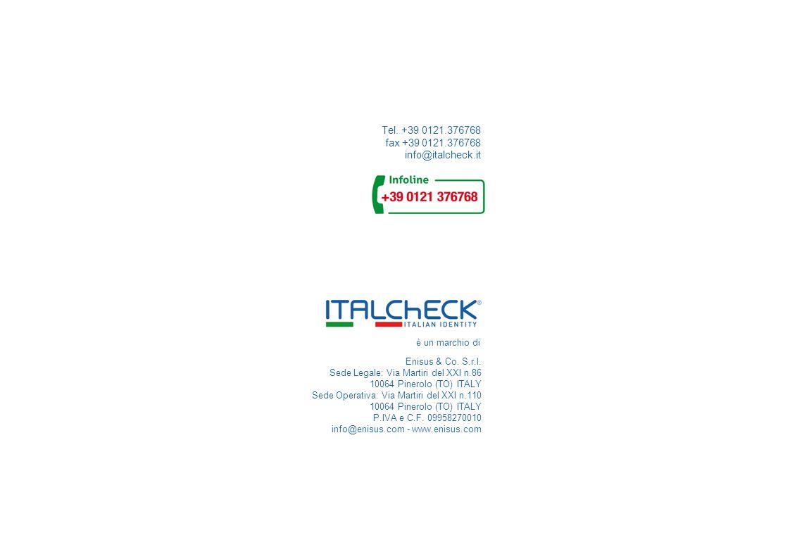 Tel. +39 0121.376768 fax +39 0121.376768 info@italcheck.it Enisus & Co.