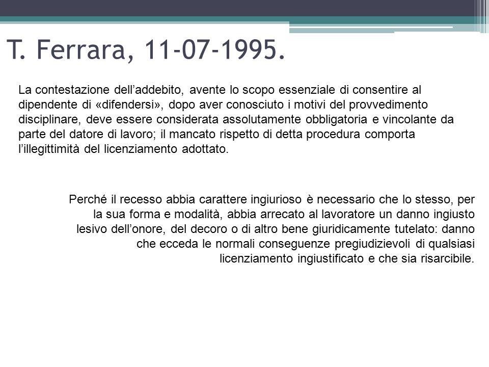 T. Ferrara, 11-07-1995. La contestazione dell'addebito, avente lo scopo essenziale di consentire al dipendente di «difendersi», dopo aver conosciuto i