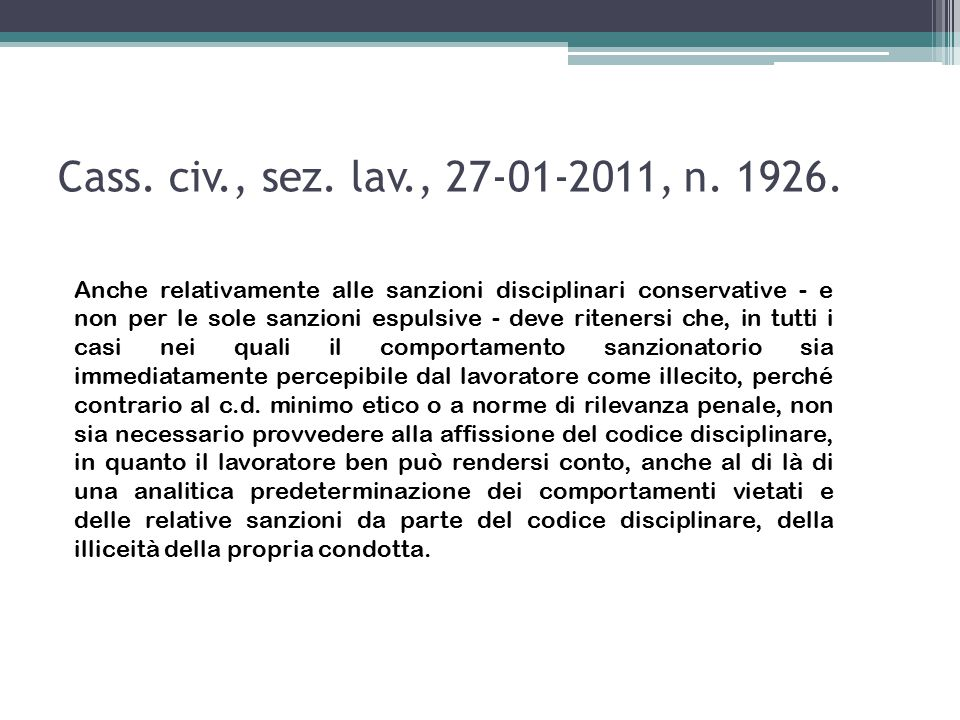 Art.7 S.L. (L.n. 300/1970) Fermo restando quanto disposto dalla L.