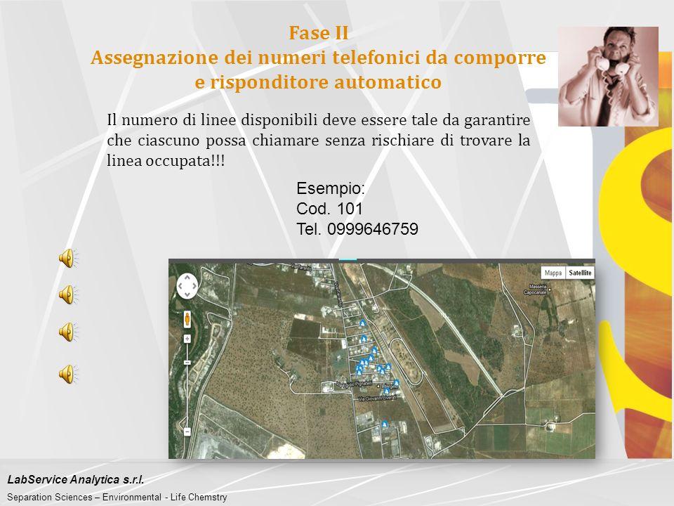 LabService Analytica s.r.l. Separation Sciences – Environmental - Life Chemstry Fase I Individuazione di recettori sensibili e loro georeferenziazione
