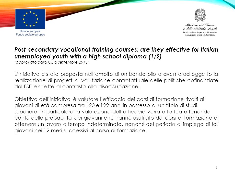 Post-secondary vocational training courses: are they effective for Italian unemployed youth with a high school diploma (1/2) (approvato dalla CE a set