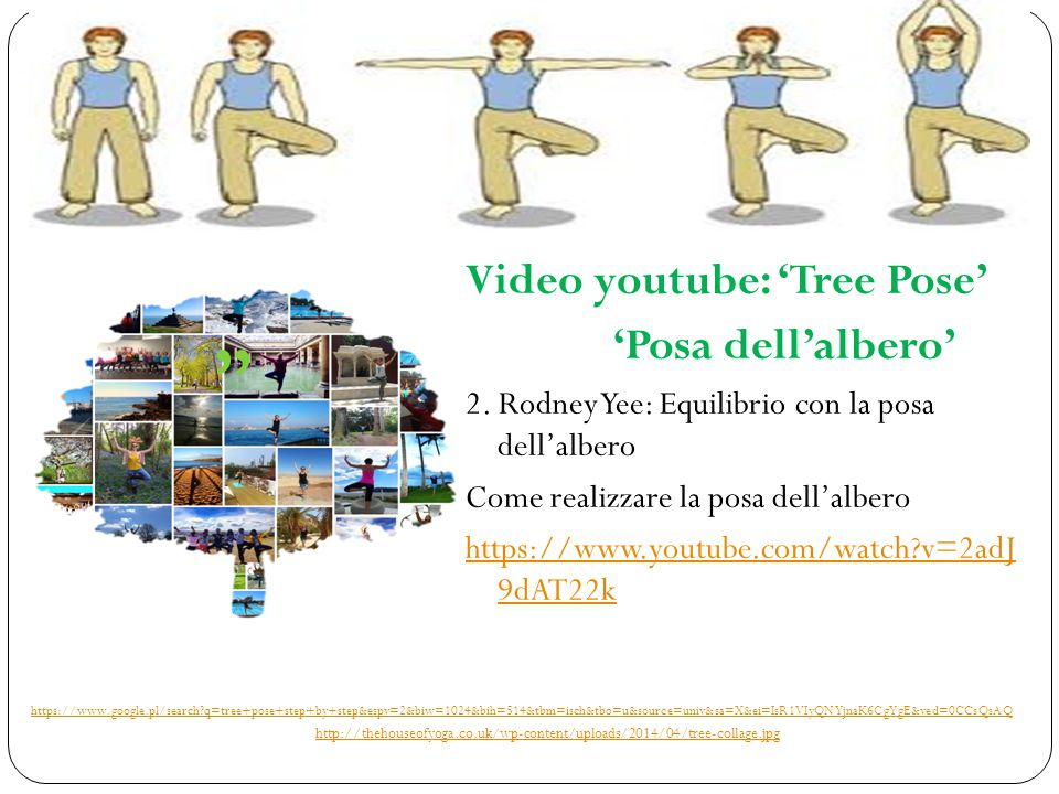 Video youtube: 'Tree Pose' 'Posa dell'albero' 2.