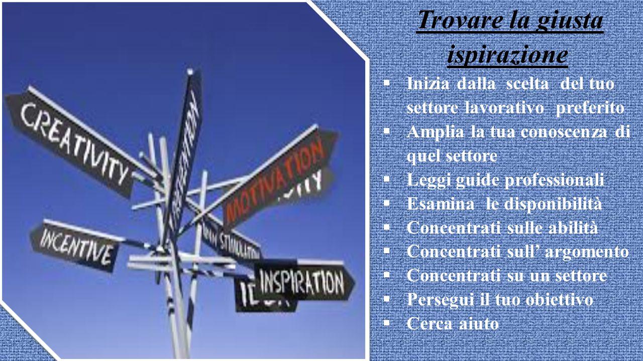 Trovare il percorso professionale Il processo attraverso il quale trovare il proprio percorso professionale è un viaggio.