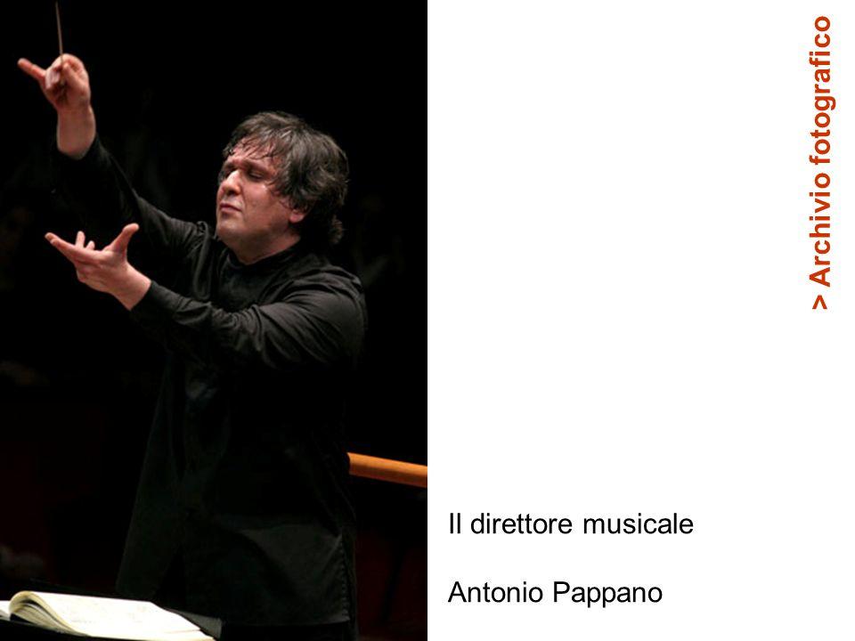 Il direttore musicale Antonio Pappano > Archivio fotografico