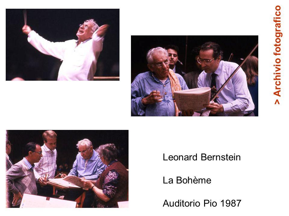 Leonard Bernstein La Bohème Auditorio Pio 1987 > Archivio fotografico