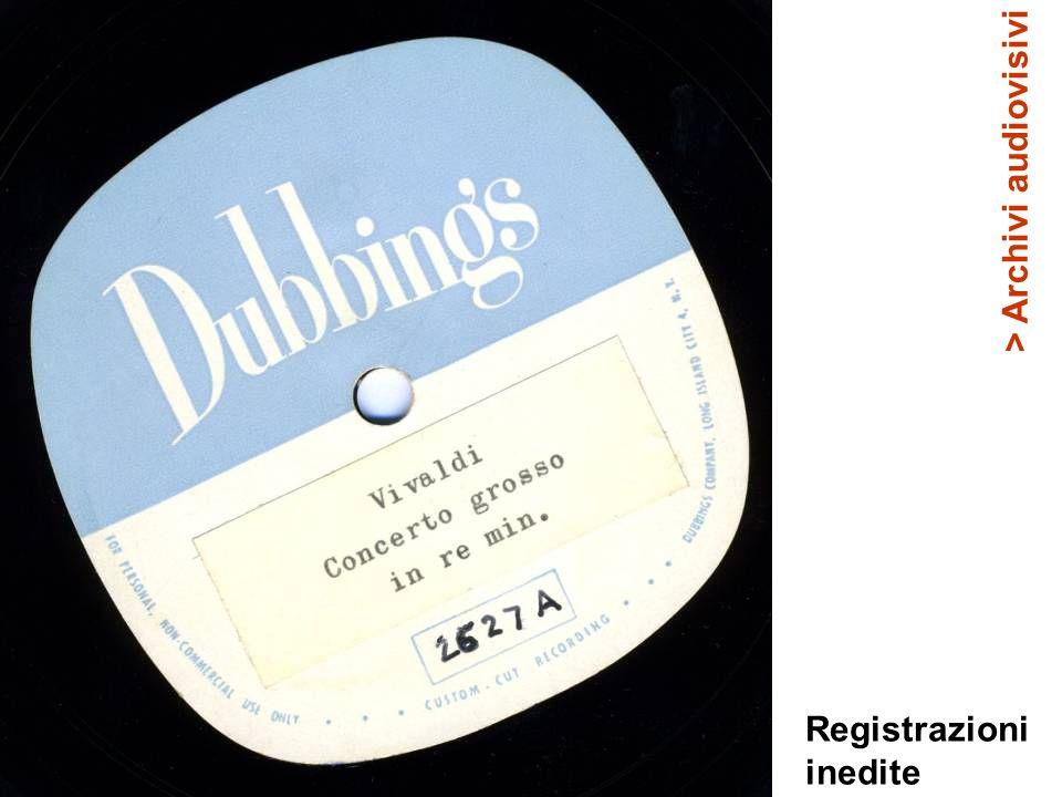 Registrazioni inedite > Archivi audiovisivi